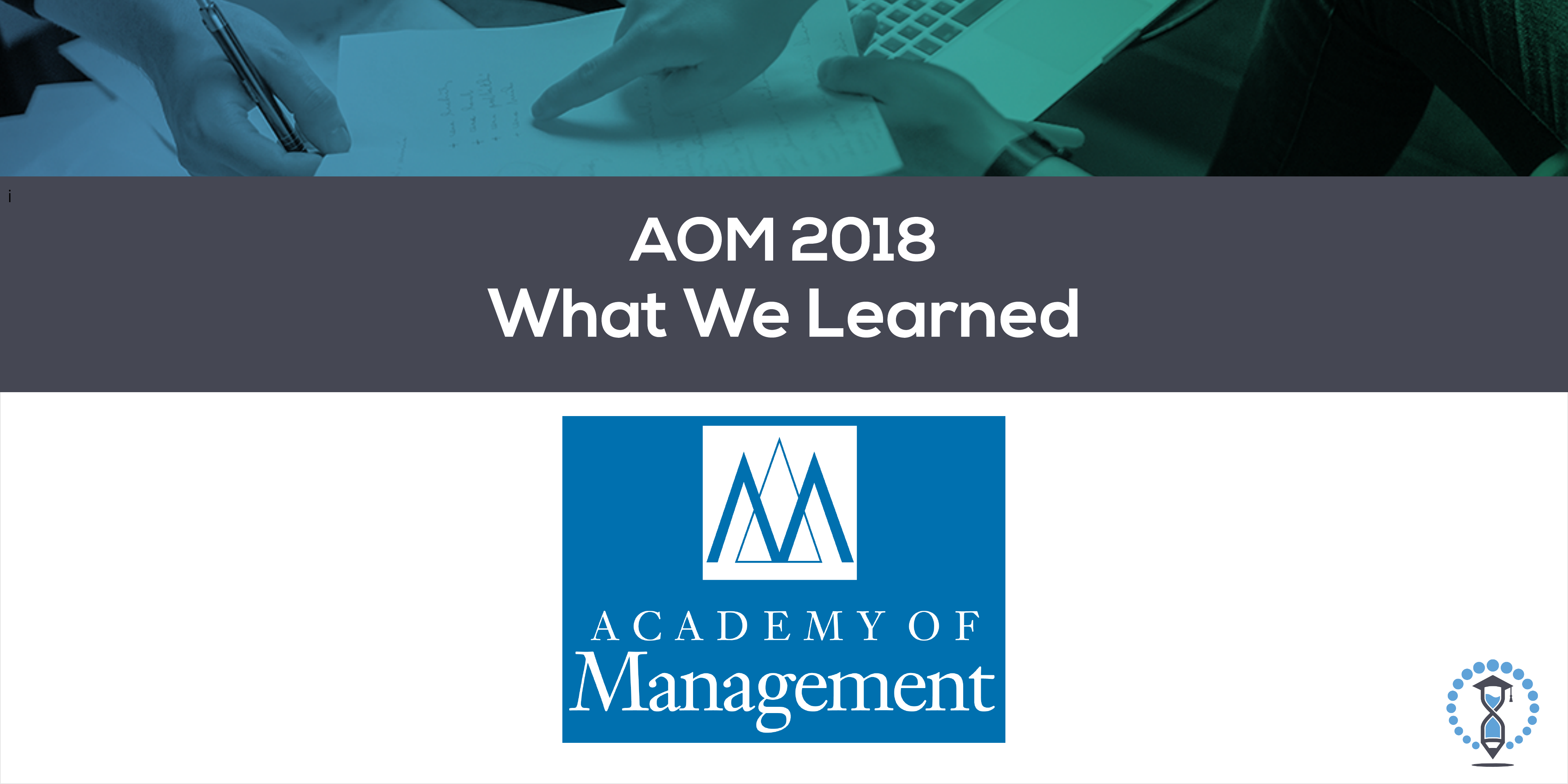 What We Learned at AOM
